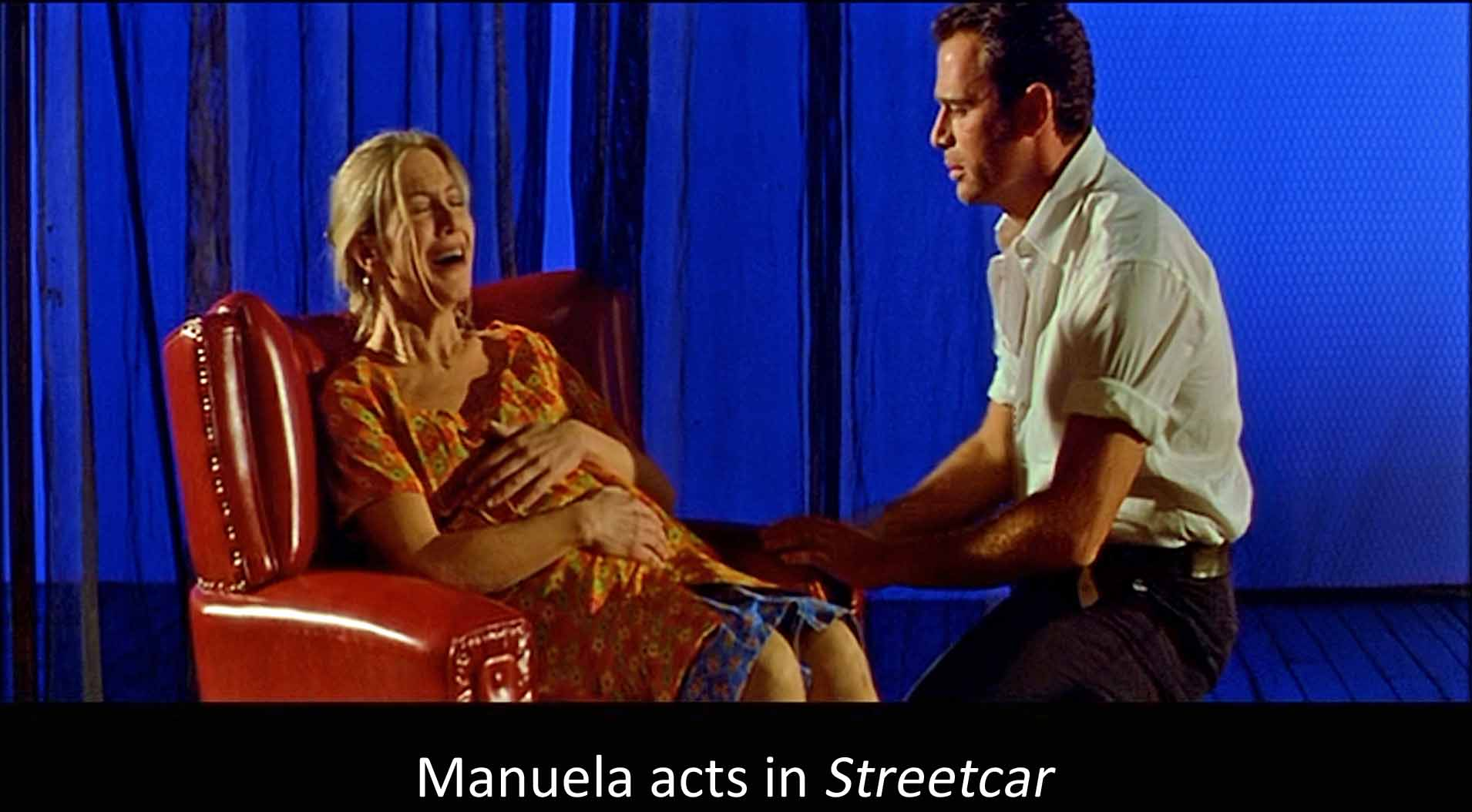 Manuela acts in Streetcar