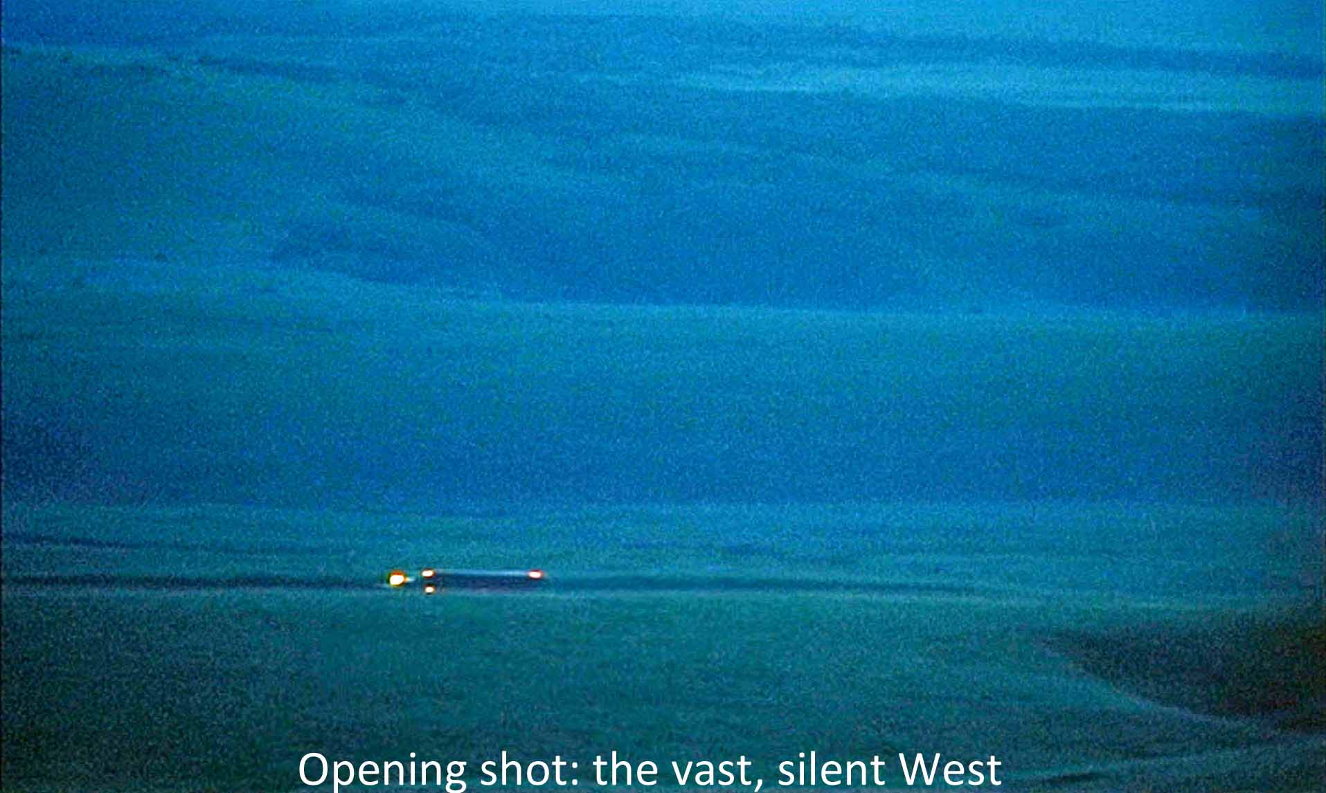 Opening shot: the vast, silent West
