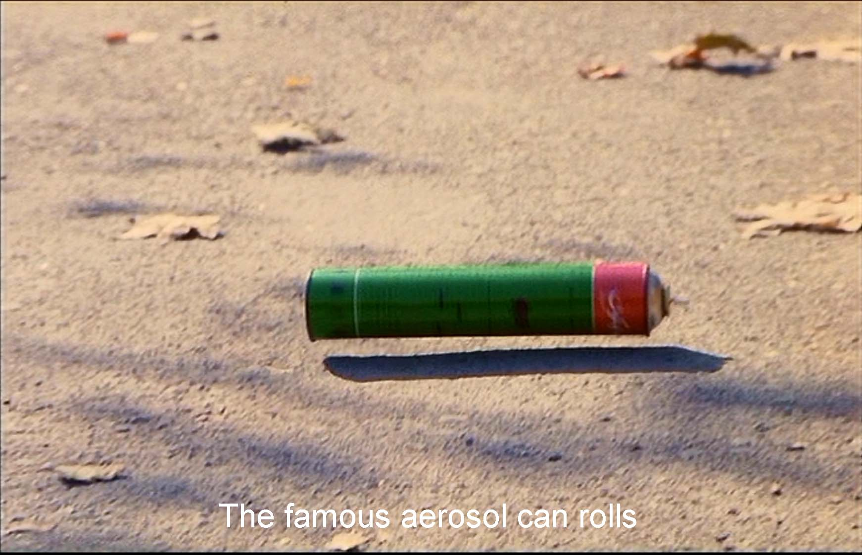 The famous aerosol can rolls
