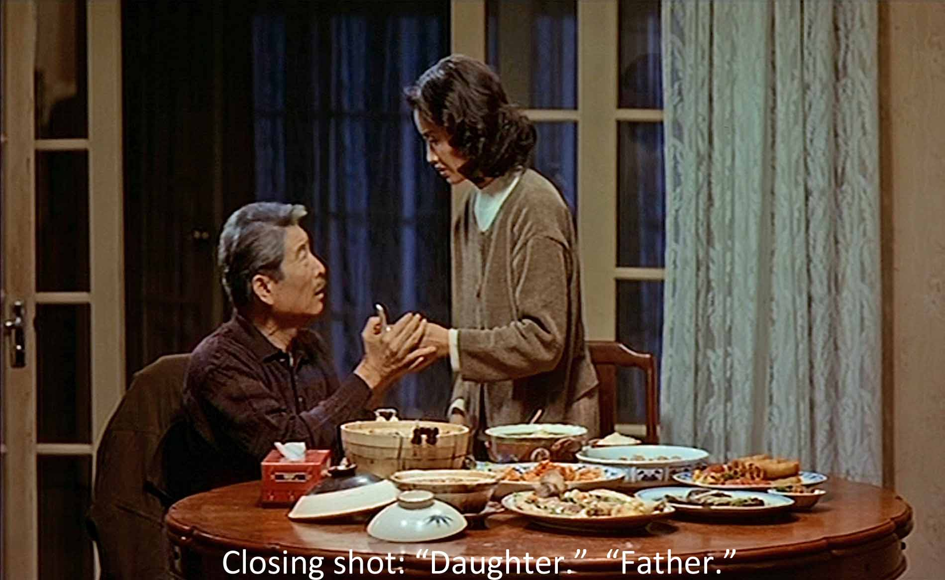 Closing shot: Daughter.  Father.
