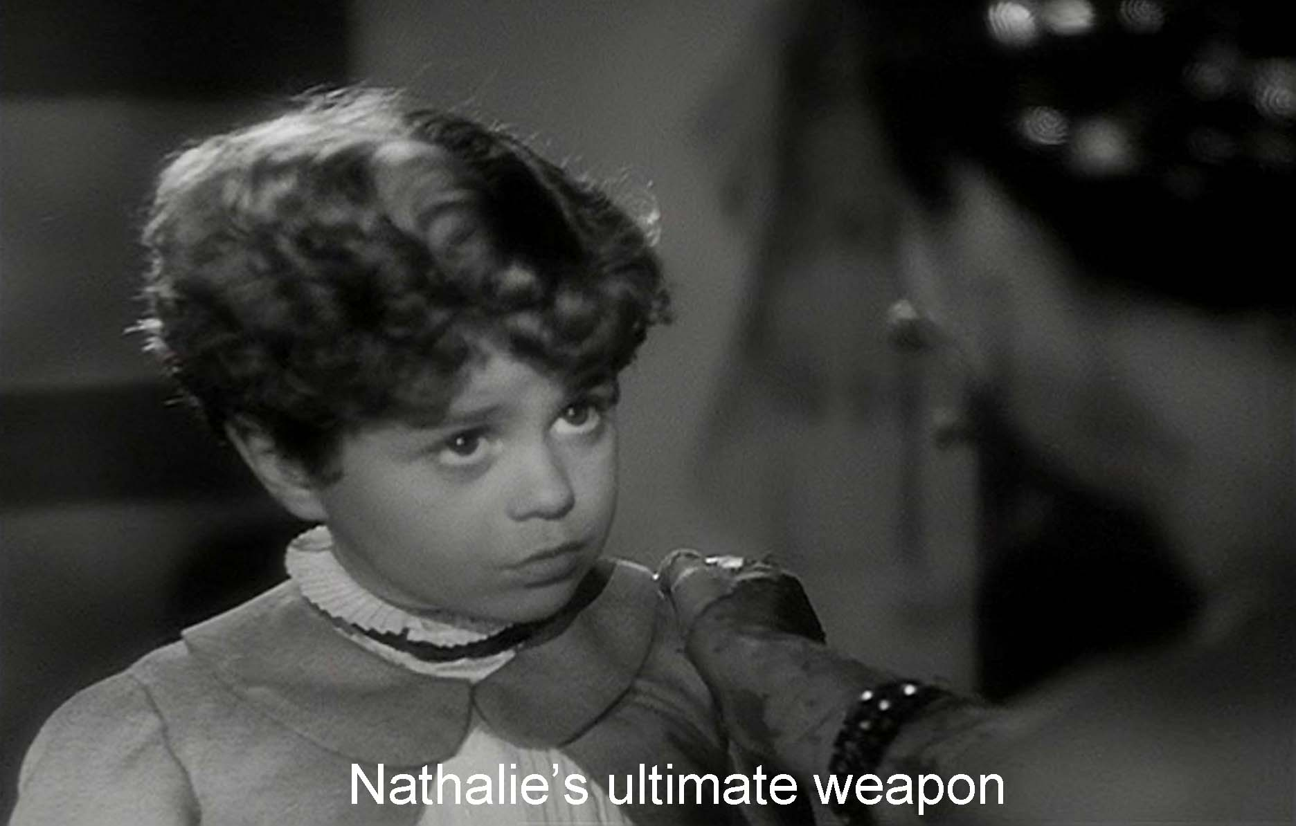 Nathalie's ultimate weapon