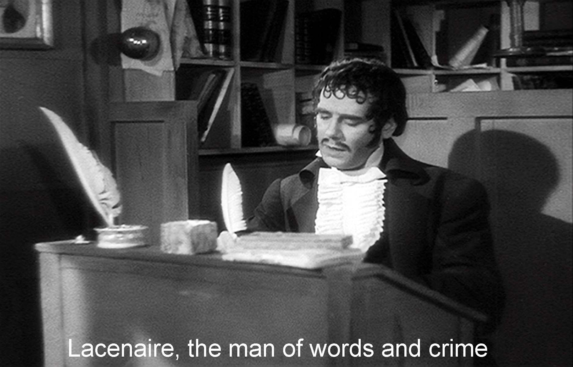 Lacenaire: the man of words and crime