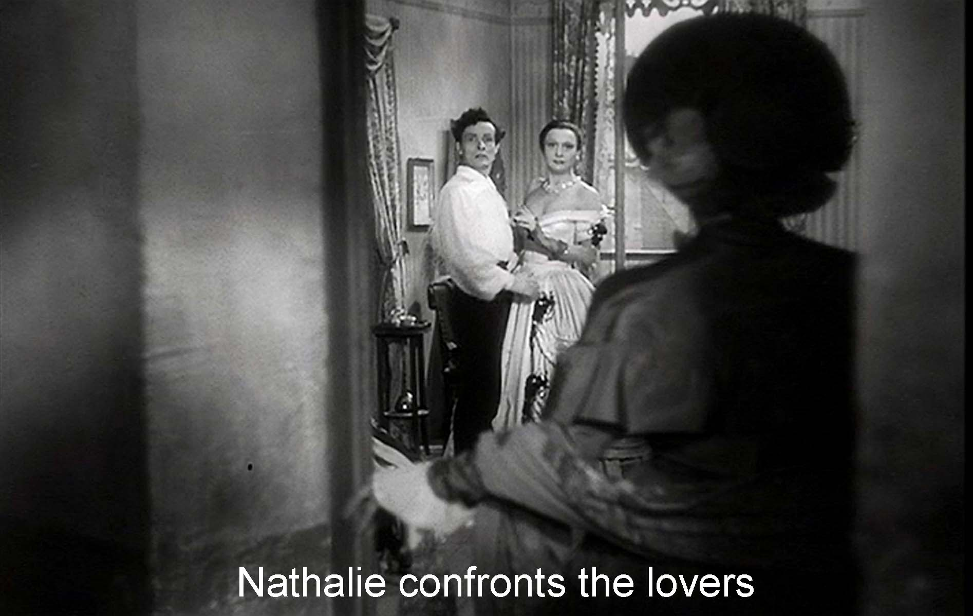 Nathalie confronts the lovers