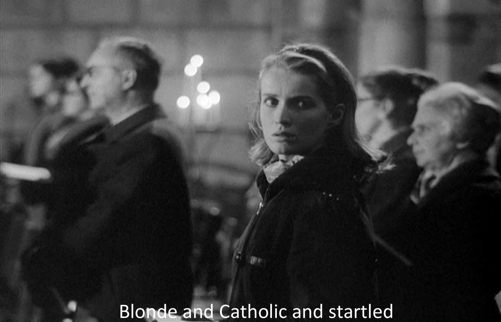Blonde and Catholic and startled