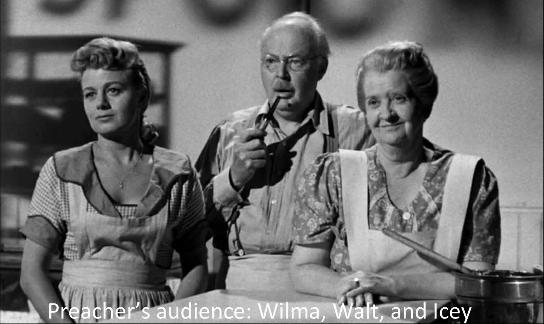 Preacher's audience: Wilma, Walt, and Icey