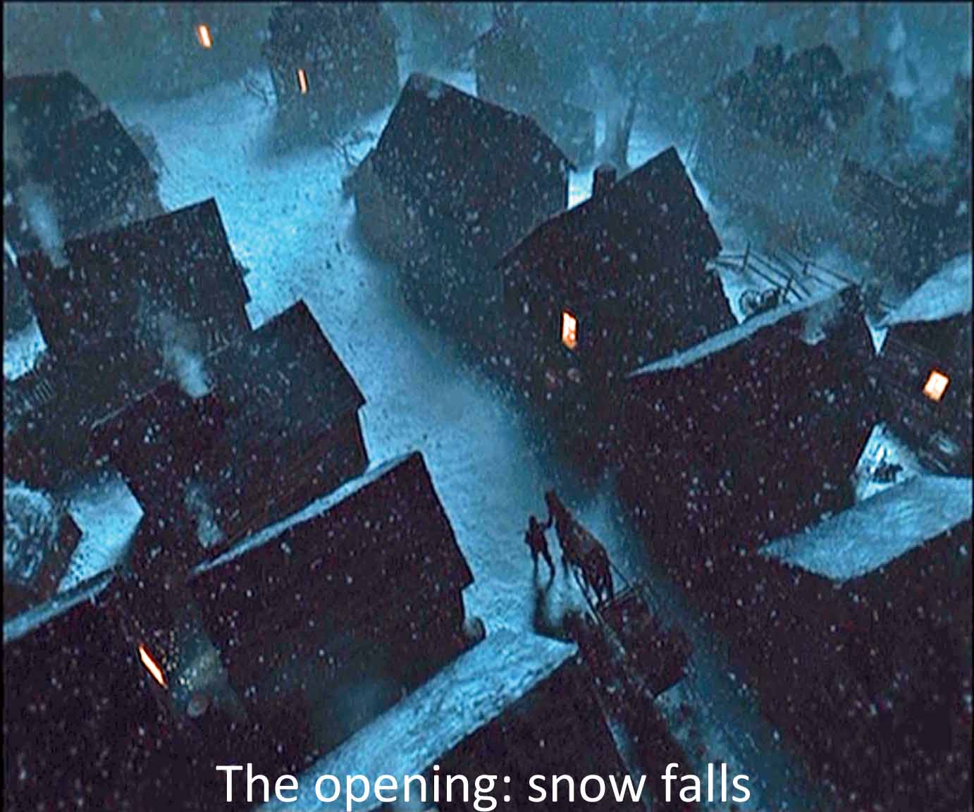 The opening: snow falls