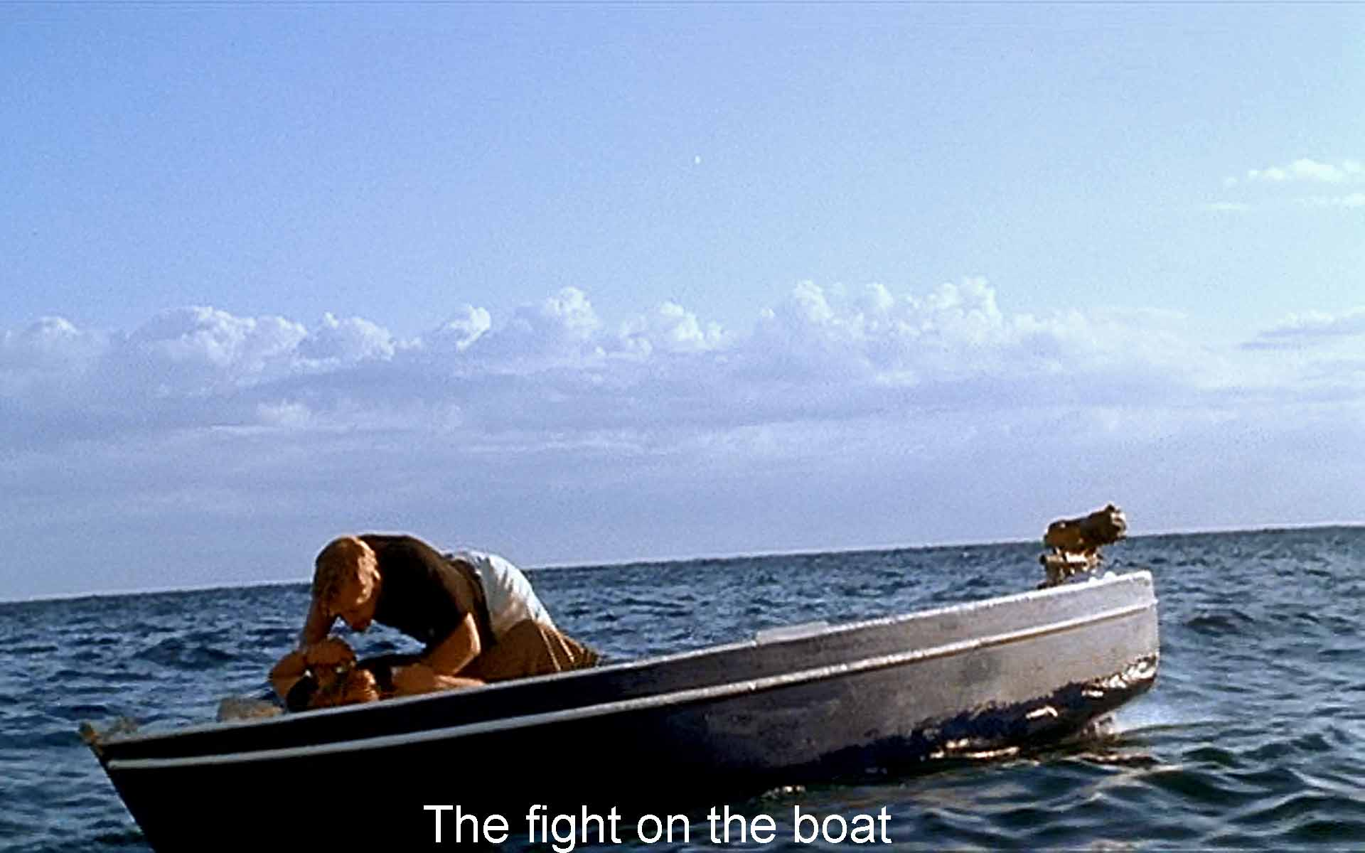 The fight on the boat