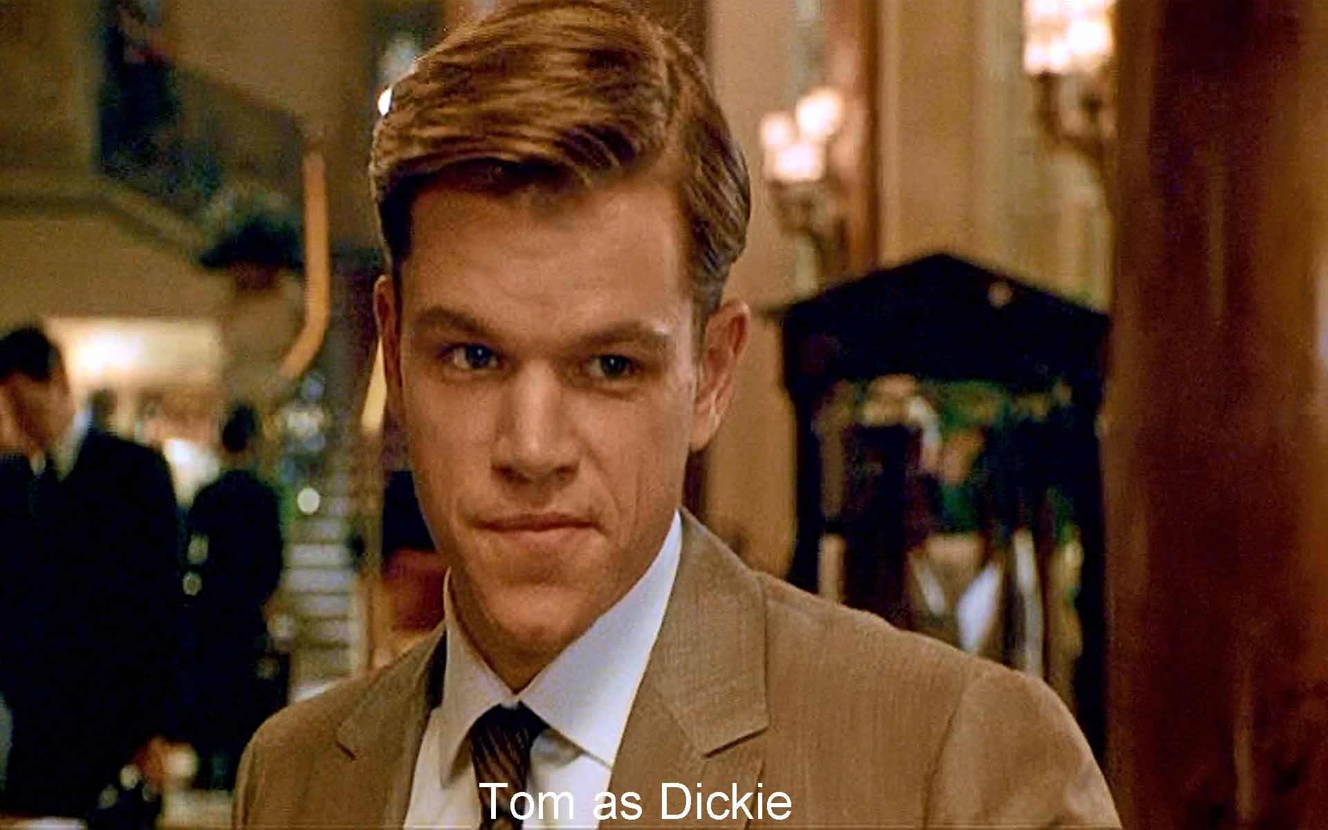 Tom as Dickie