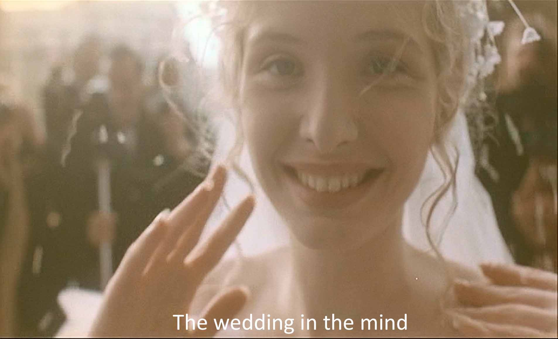 The wedding in the mind